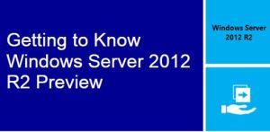 Windows Server 2012 new Features